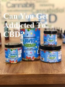 Read more about the article Can You Get Addicted To CBD?